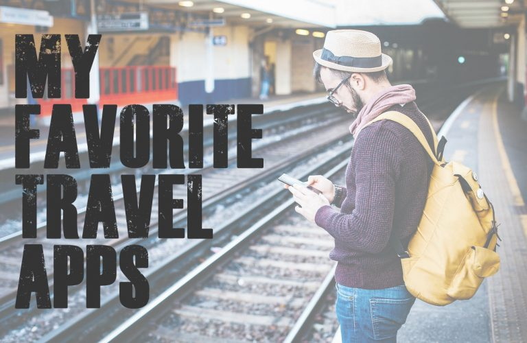 My Favorite Travel Apps